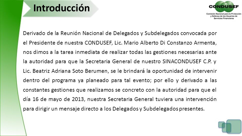 Derivado de la Reunión Nacional de Delegados y Subdelegados convocada por el Presidente de nuestra CONDUSEF, Lic. Mario Alberto Di Constanzo Armenta,