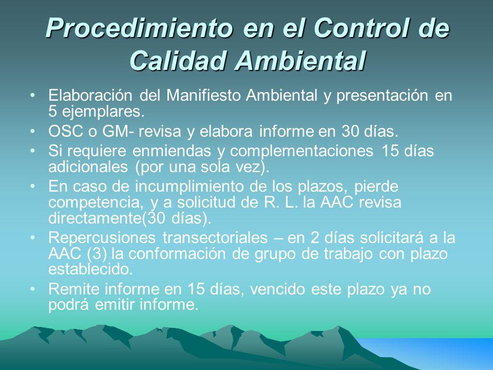Procedimiento en el Control de Calidad Ambiental Elaboración del Manifiesto Ambiental y presentación en 5 ejemplares.