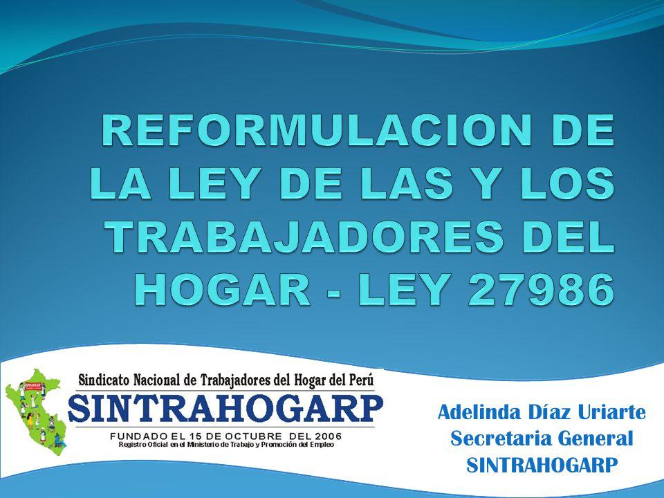 Adelinda Díaz Uriarte Secretaria General SINTRAHOGARP