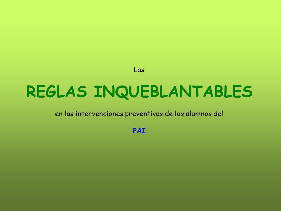 Las REGLAS INQUEBLANTABLES en las intervenciones preventivas de los alumnos del PAI