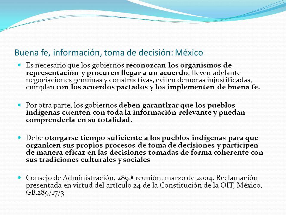 Buena fe, información, toma de decisión: México Es necesario que los gobiernos reconozcan los organismos de representación y procuren llegar a un acue