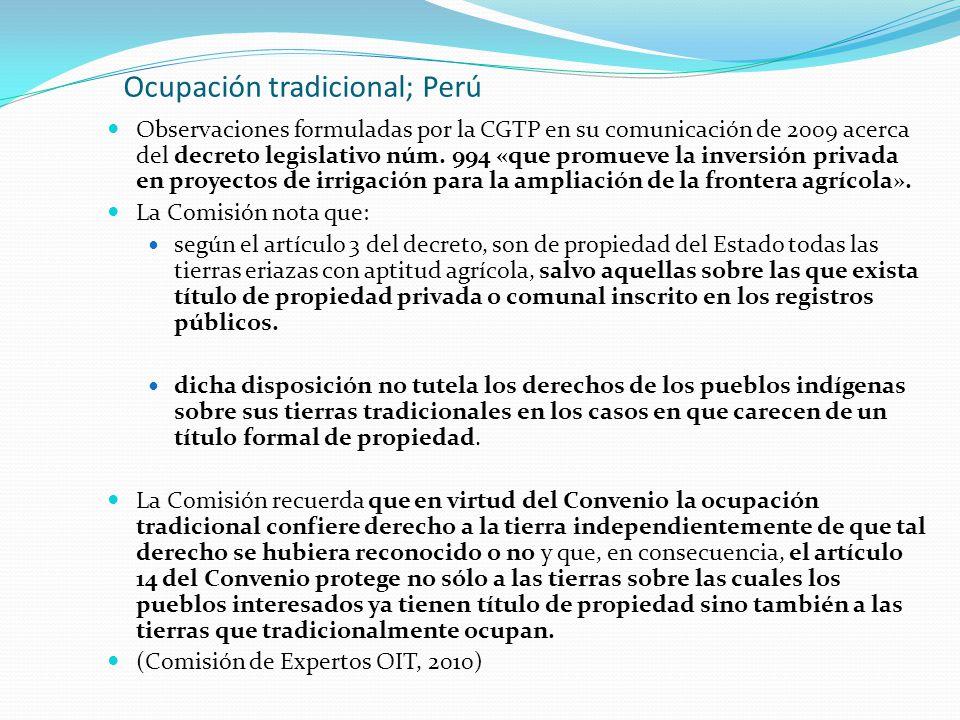 Ocupación tradicional; Perú Observaciones formuladas por la CGTP en su comunicación de 2009 acerca del decreto legislativo núm. 994 «que promueve la i