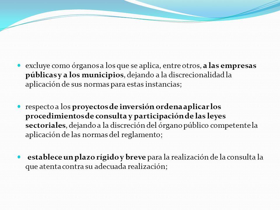 establece como finalidad de la consulta el logro de acuerdo o consentimiento respecto de las medidas propuestas, agregando sin que ello impida la realización de aquellas (artículo 12); y respecto a los proyectos constitucionales, legales y reglamentarios que afecten directamente a los pueblos indígenas, establece que solo deben ser consultadas las ideas matrices vulnerando el sentido y alcance del artículo 6 del Convenio 169 de la OIT