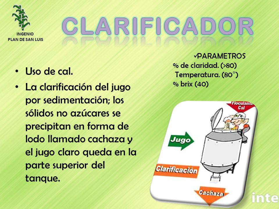 Uso de cal. La clarificación del jugo por sedimentación; los sólidos no azúcares se precipitan en forma de lodo llamado cachaza y el jugo claro queda