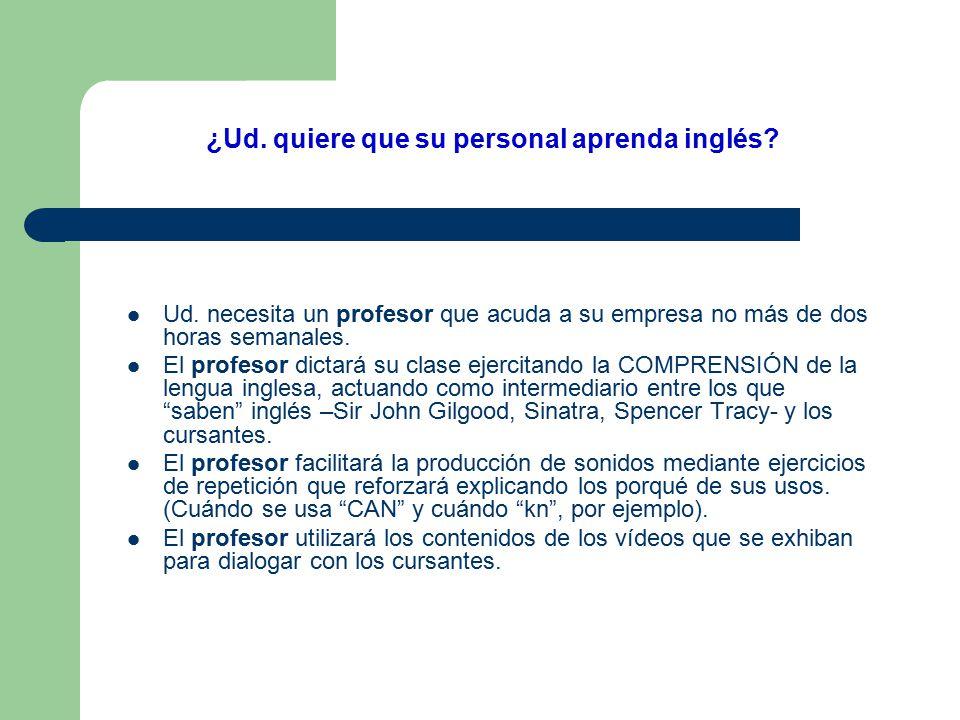 ¿Ud.sabe porqué su personal no aprende inglés. Pues es muy simple.