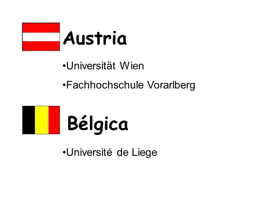 Austria Universität Wien Fachhochschule Vorarlberg Bélgica Université de Liege
