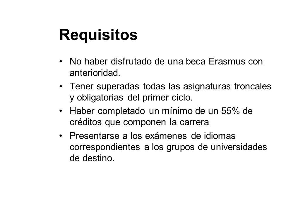 Requisitos No haber disfrutado de una beca Erasmus con anterioridad. Tener superadas todas las asignaturas troncales y obligatorias del primer ciclo.