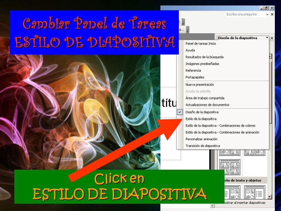 Click en ESTILO DE DIAPOSITIVA