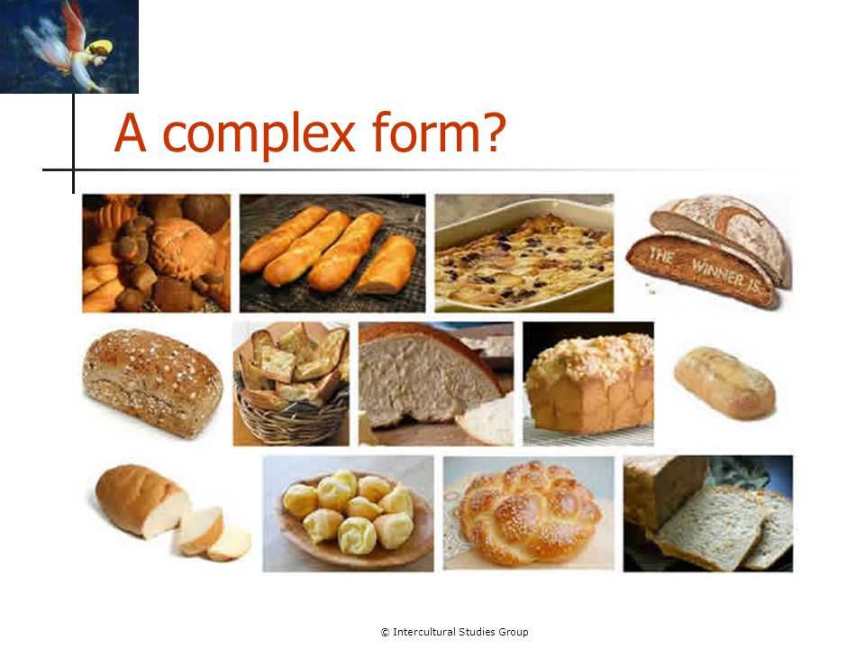 © Intercultural Studies Group A complex form?