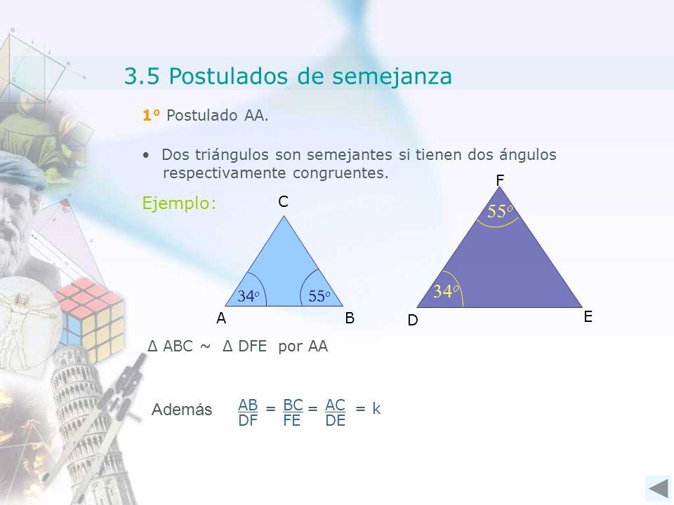 3.5 Postulados de semejanza 1° Postulado AA.