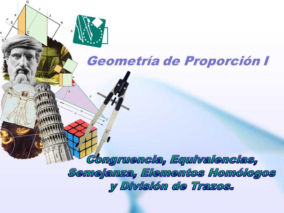 Geometría de Proporción I