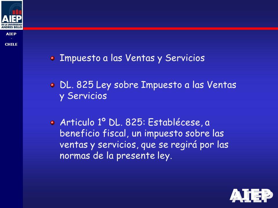 AIEP - CHILE Impuesto a las Ventas y Servicios DL.