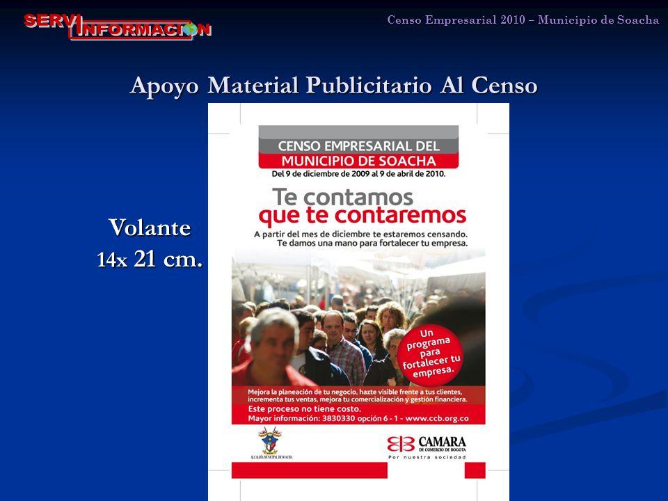 Apoyo Material Publicitario Al Censo Censo Empresarial 2010 – Municipio de Soacha Volante 14x 21 cm.