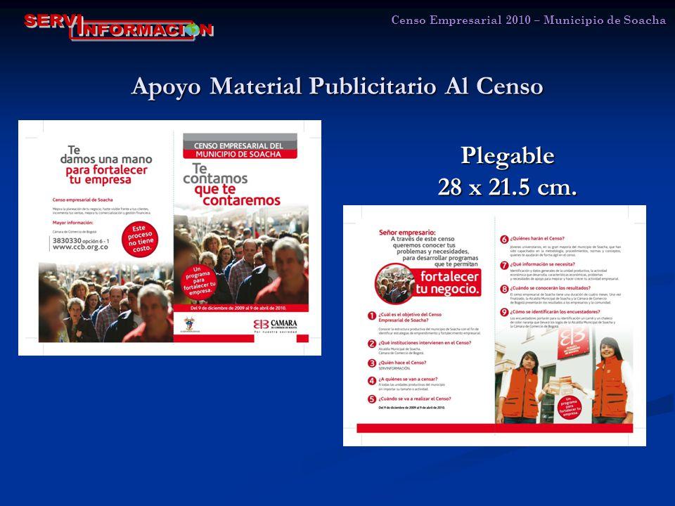 Apoyo Material Publicitario Al Censo Censo Empresarial 2010 – Municipio de Soacha Plegable 28 x 21.5 cm.