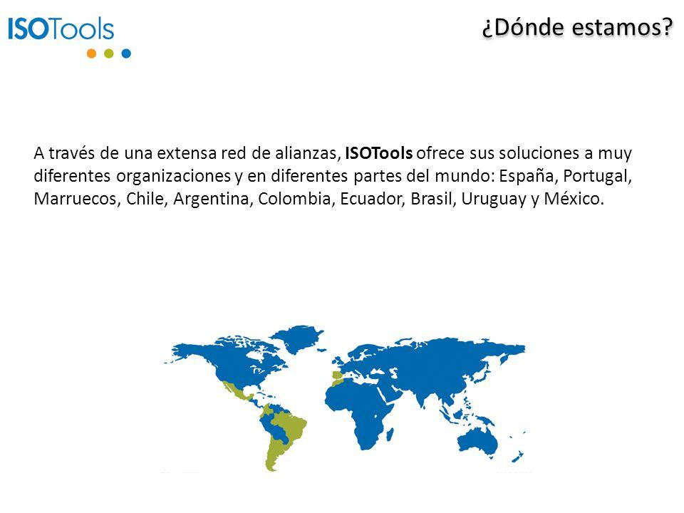 ¿Dónde estamos? A través de una extensa red de alianzas, ISOTools ofrece sus soluciones a muy diferentes organizaciones y en diferentes partes del mun