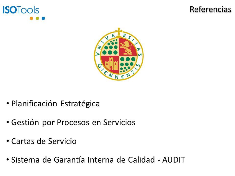 Referencias Planificación Estratégica Gestión por Procesos en Servicios Cartas de Servicio Sistema de Garantía Interna de Calidad - AUDIT