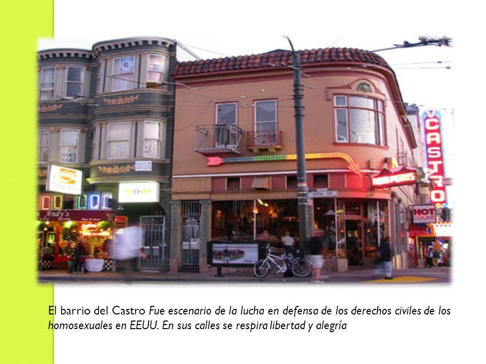 El barrio del Castro Fue escenario de la lucha en defensa de los derechos civiles de los homosexuales en EEUU.