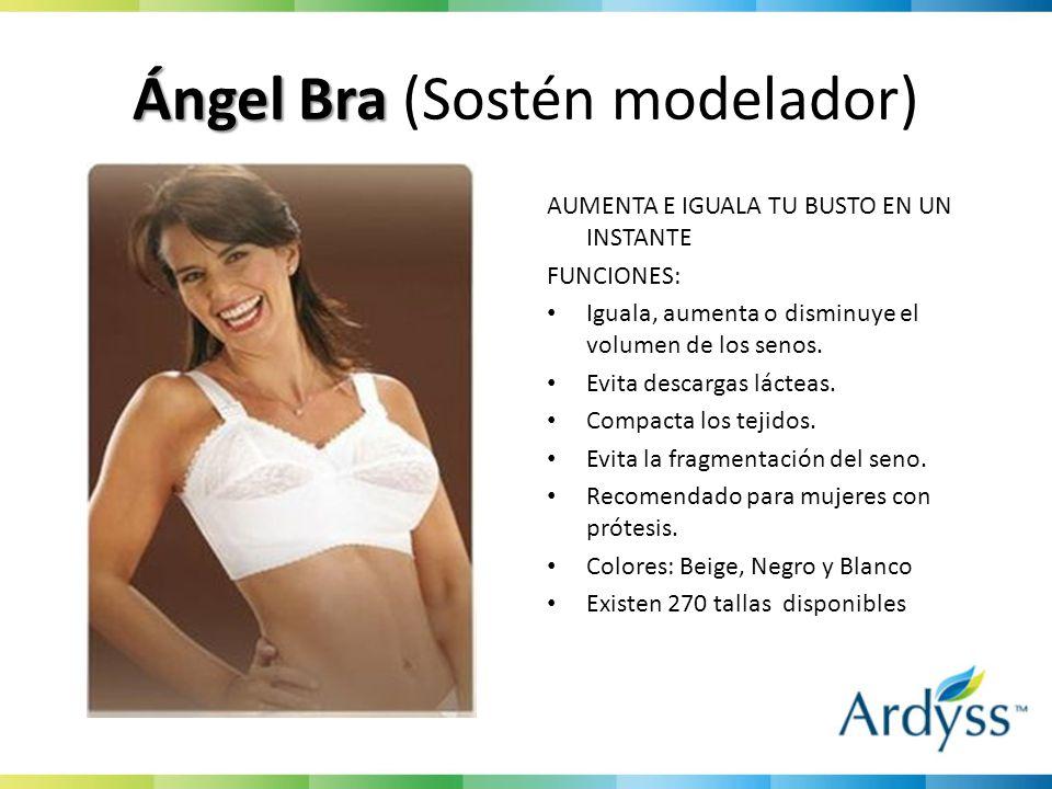 Ángel Bra Ángel Bra (Sostén modelador) AUMENTA E IGUALA TU BUSTO EN UN INSTANTE FUNCIONES: Iguala, aumenta o disminuye el volumen de los senos.