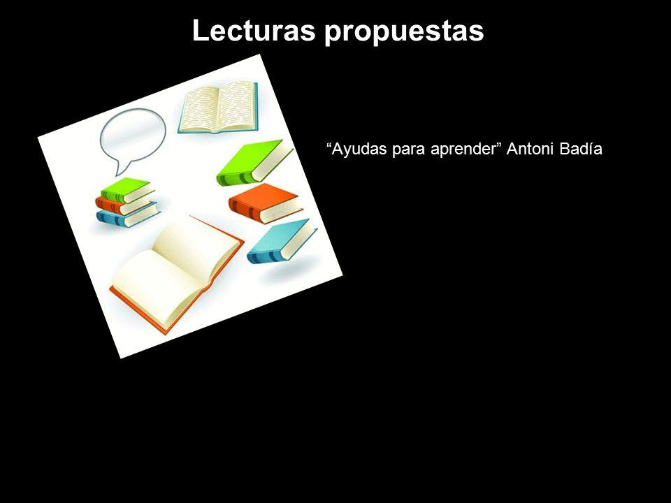 Lecturas propuestas Ayudas para aprender Antoni Badía