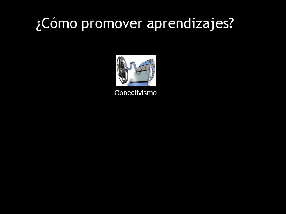¿Cómo promover aprendizajes Conectivismo