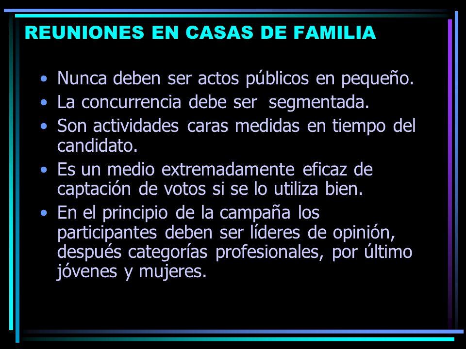 REUNIONES EN CASAS DE FAMILIA Nunca deben ser actos públicos en pequeño.