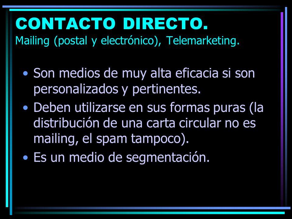 CONTACTO DIRECTO. Mailing (postal y electrónico), Telemarketing.