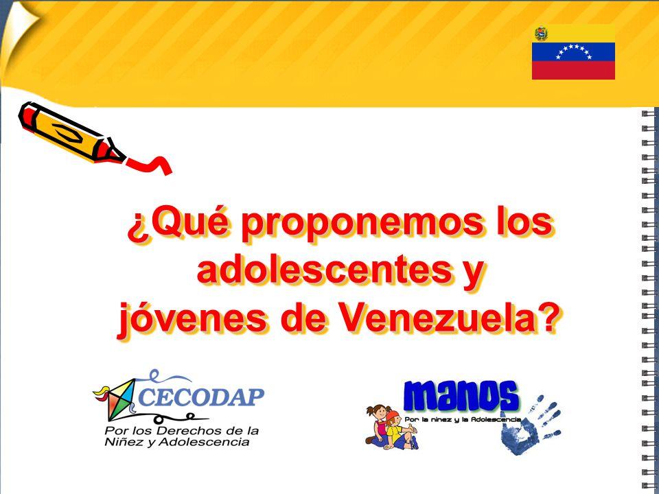 ¿Qué proponemos los adolescentes y jóvenes de Venezuela