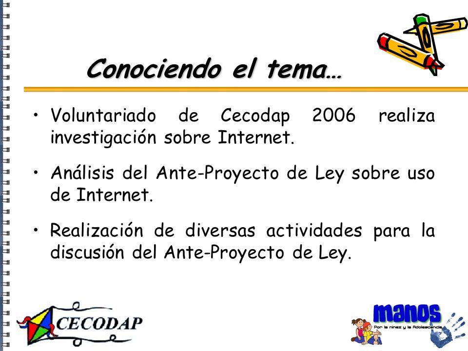 Conociendo el tema… Voluntariado de Cecodap 2006 realiza investigación sobre Internet.