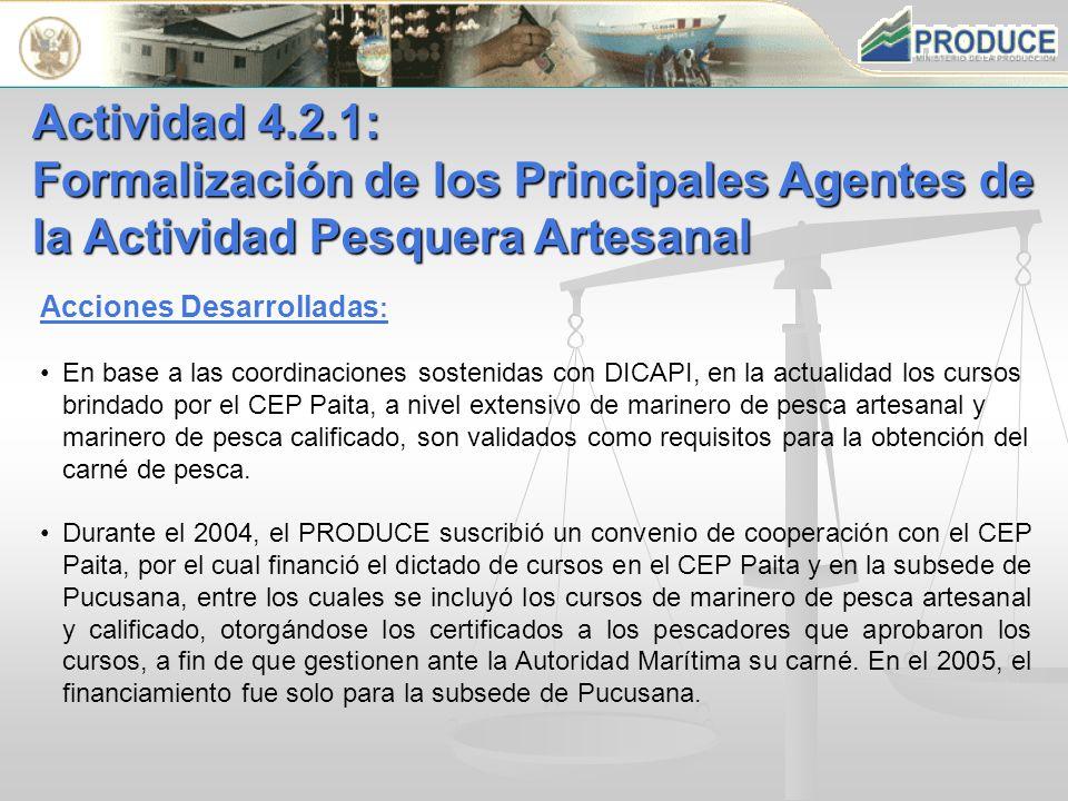 Acciones Desarrolladas : En base a las coordinaciones sostenidas con DICAPI, en la actualidad los cursos brindado por el CEP Paita, a nivel extensivo