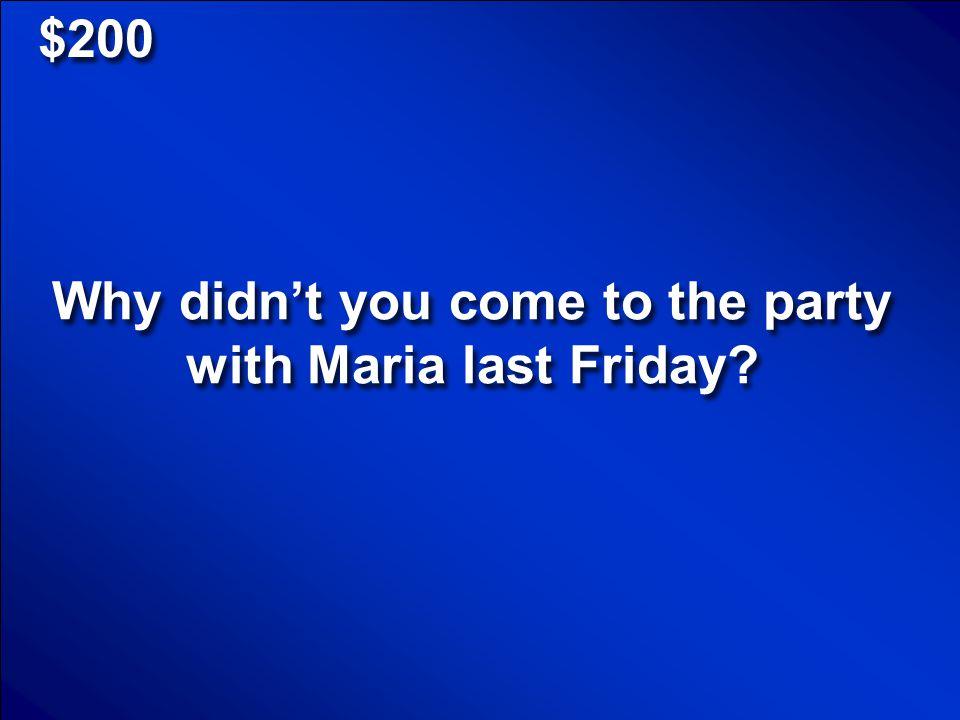 © Mark E. Damon - All Rights Reserved $100 Mi mama dijo que yo no pude ir a la fiesta. Scores