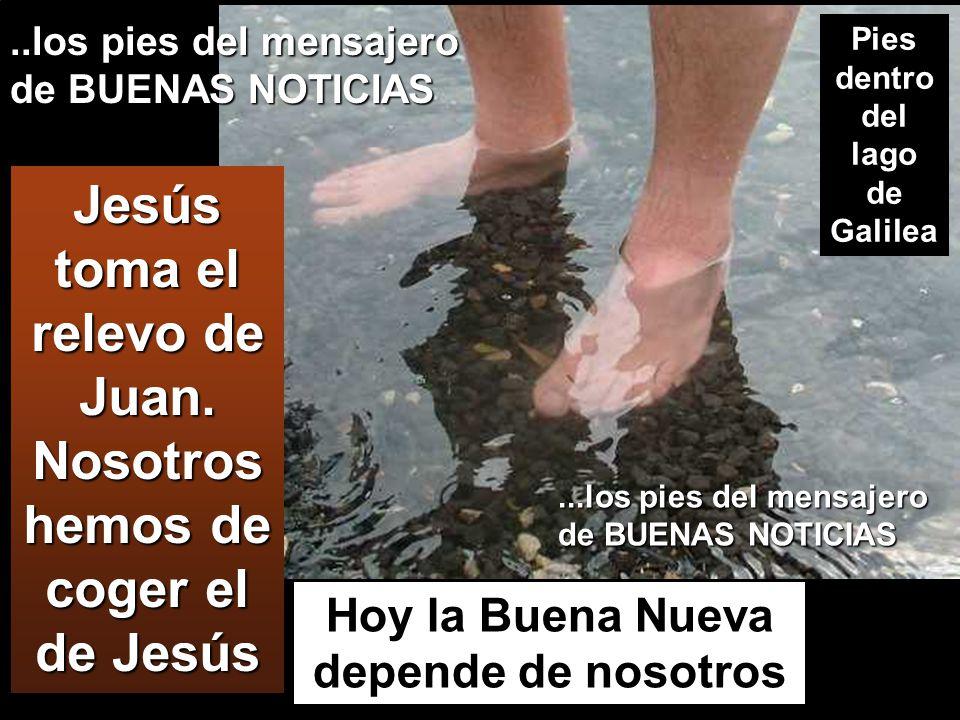 Jesús toma el relevo de Juan.