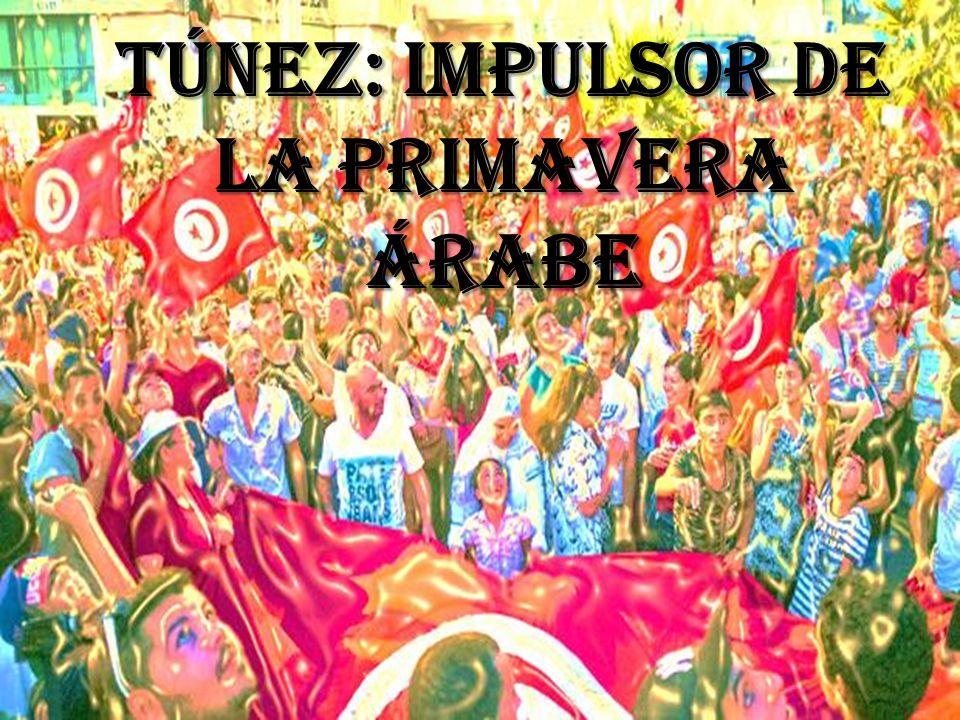 Túnez: impulsor de la primavera árabe