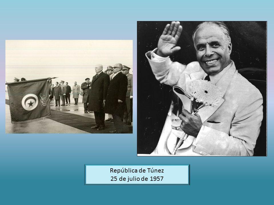 República de Túnez 25 de julio de 1957