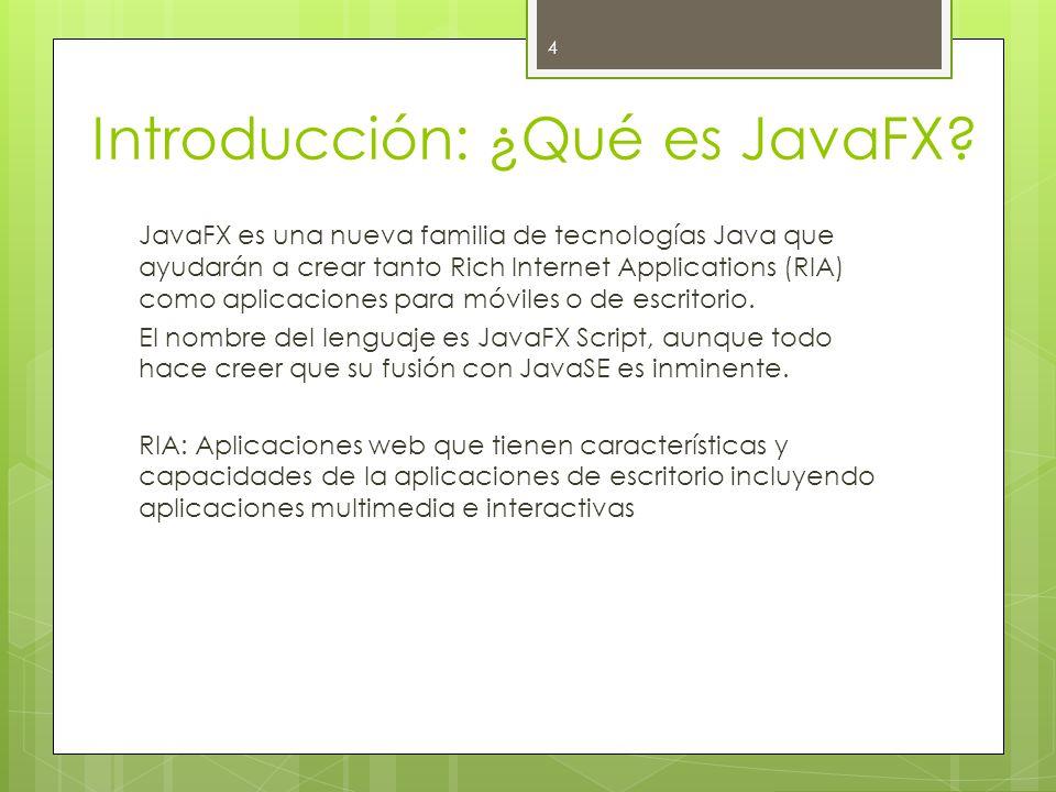 Introducción: ¿Qué es JavaFX.