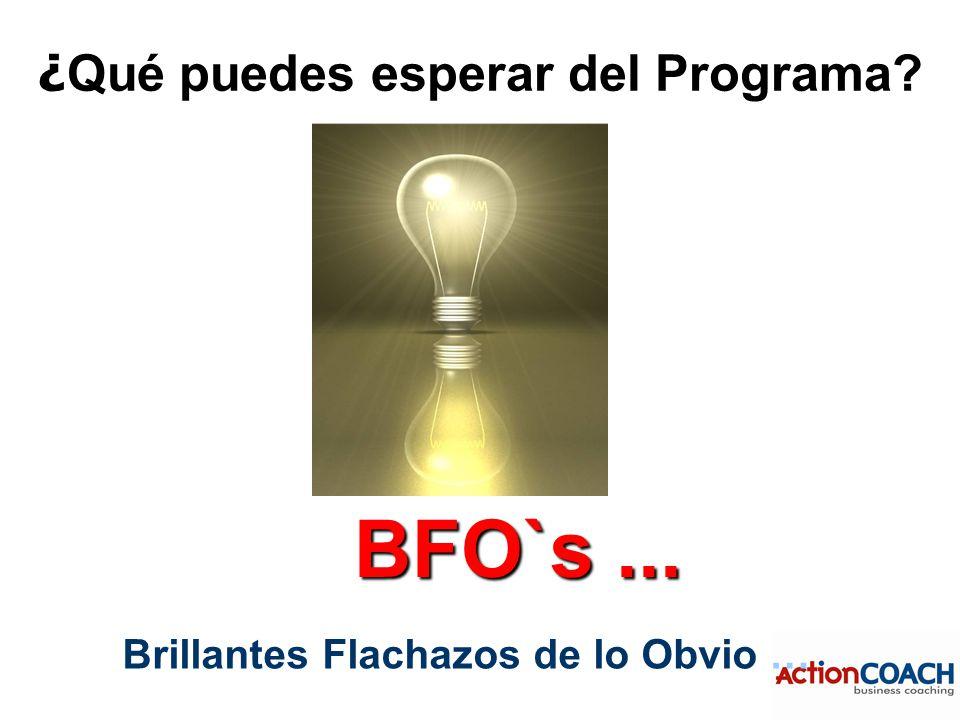 Brillantes Flachazos de lo Obvio … ¿ Qué puedes esperar del Programa BFO`s...