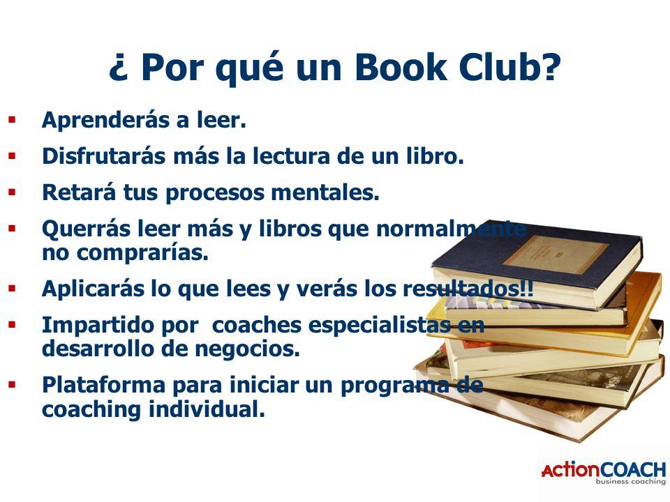 ¿ Por qué un Book Club.  Aprenderás a leer.  Disfrutarás más la lectura de un libro.