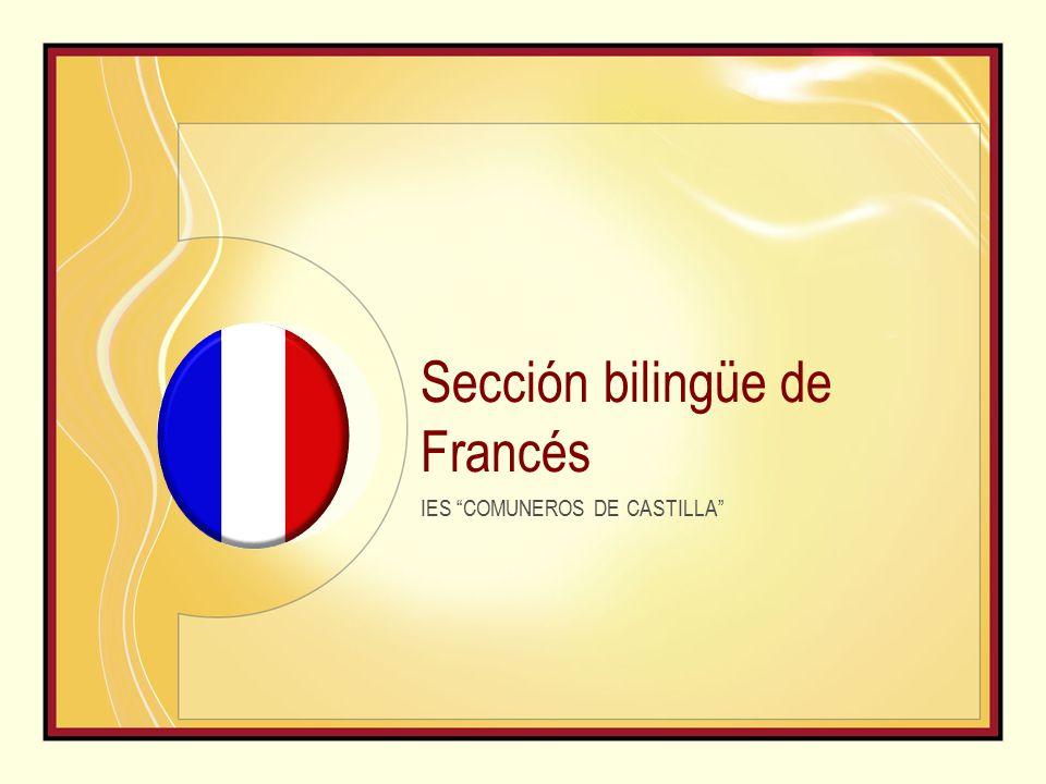 Sección bilingüe de Francés IES COMUNEROS DE CASTILLA