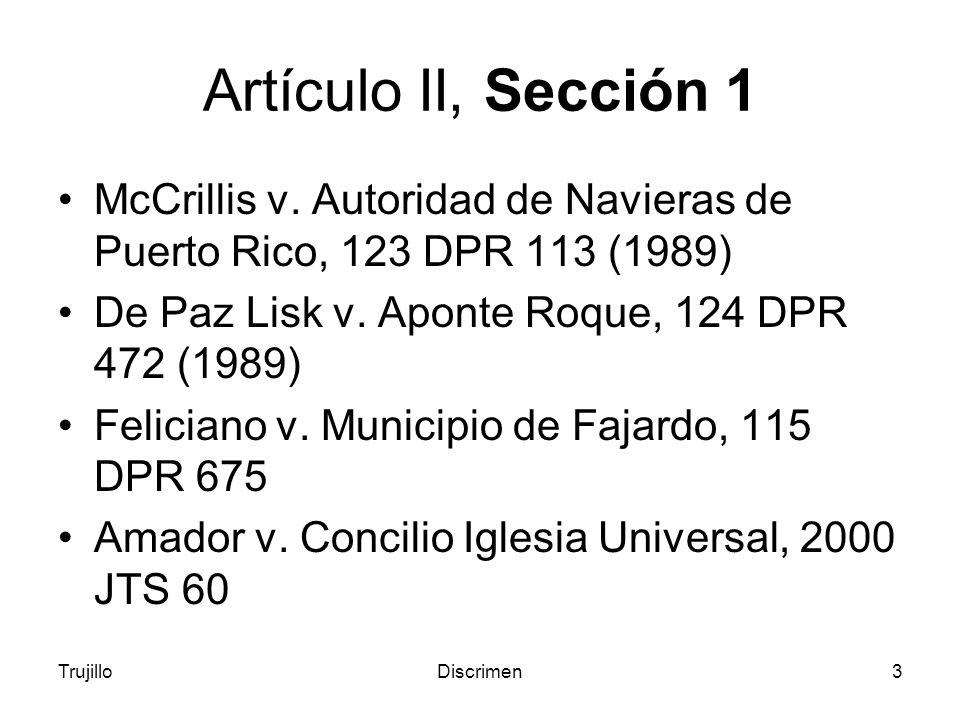 TrujilloDiscrimen3 Artículo II, Sección 1 McCrillis v.
