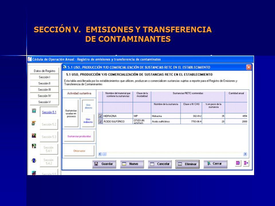 5.1 USOS, PRODUCCIÓN Y/O COMERCIALIZACIÓN DE SUSTANCIAS RETC EN EL ESTABLECIMIENTO.