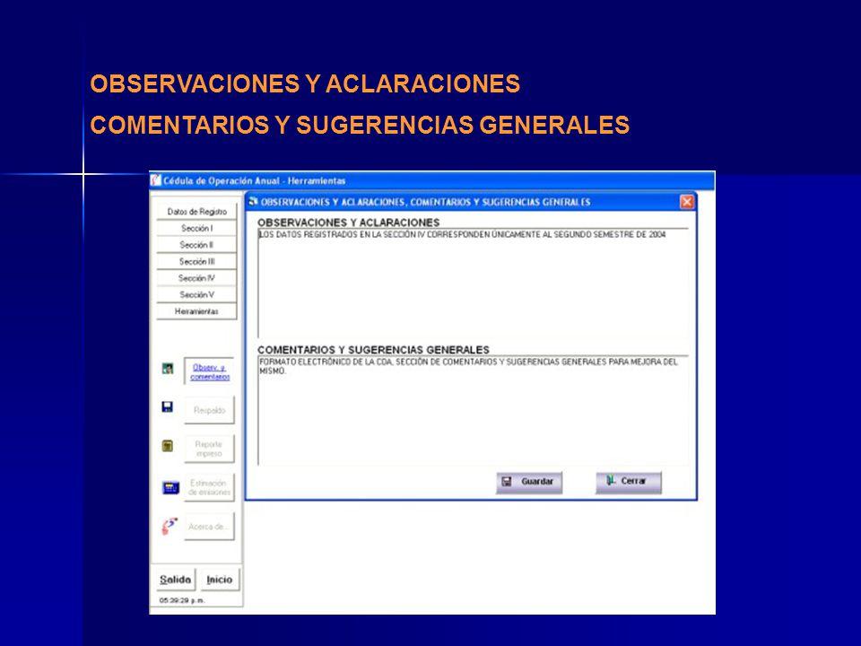 OBSERVACIONES Y ACLARACIONES COMENTARIOS Y SUGERENCIAS GENERALES