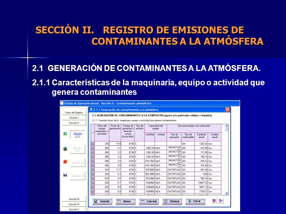 2.1 GENERACIÓN DE CONTAMINANTES A LA ATMÓSFERA.
