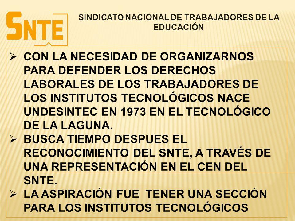SINDICATO NACIONAL DE TRABAJADORES DE LA EDUCACIÓN  CON LA NECESIDAD DE ORGANIZARNOS PARA DEFENDER LOS DERECHOS LABORALES DE LOS TRABAJADORES DE LOS