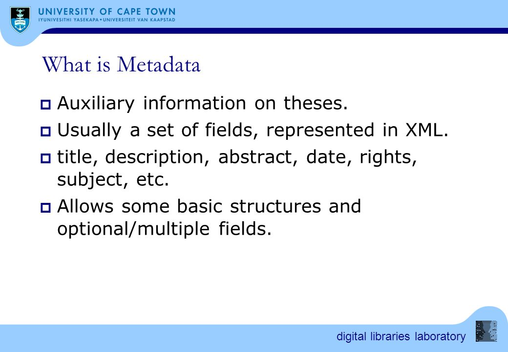 digital libraries laboratory What is Metadata  Auxiliary information on theses.