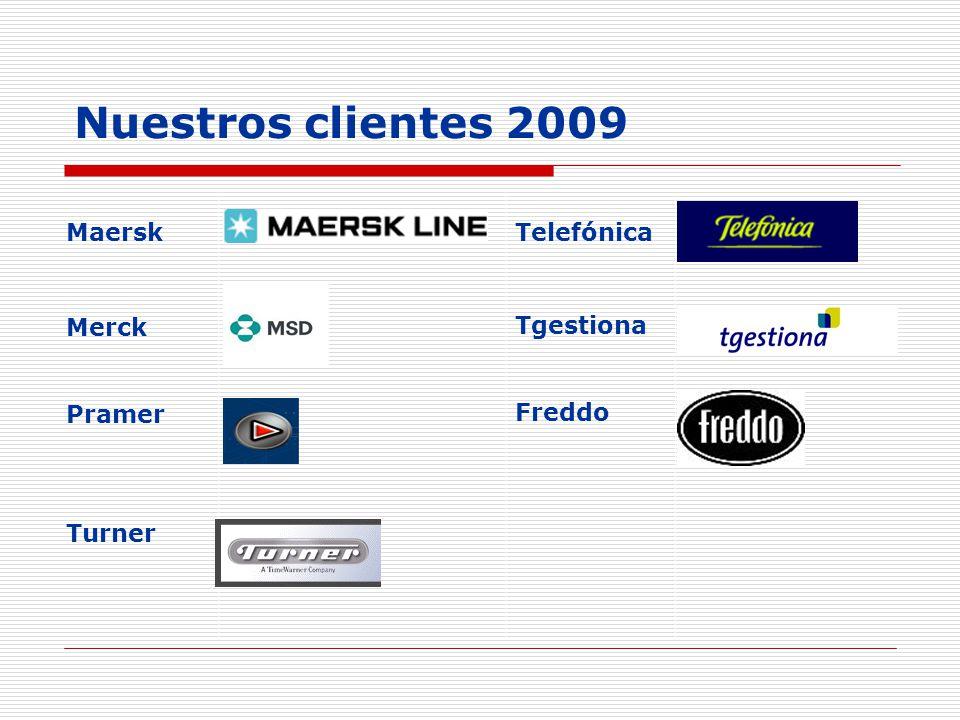 Nuestros clientes 2009 MaerskTelefónica Merck Tgestiona Pramer Freddo Turner