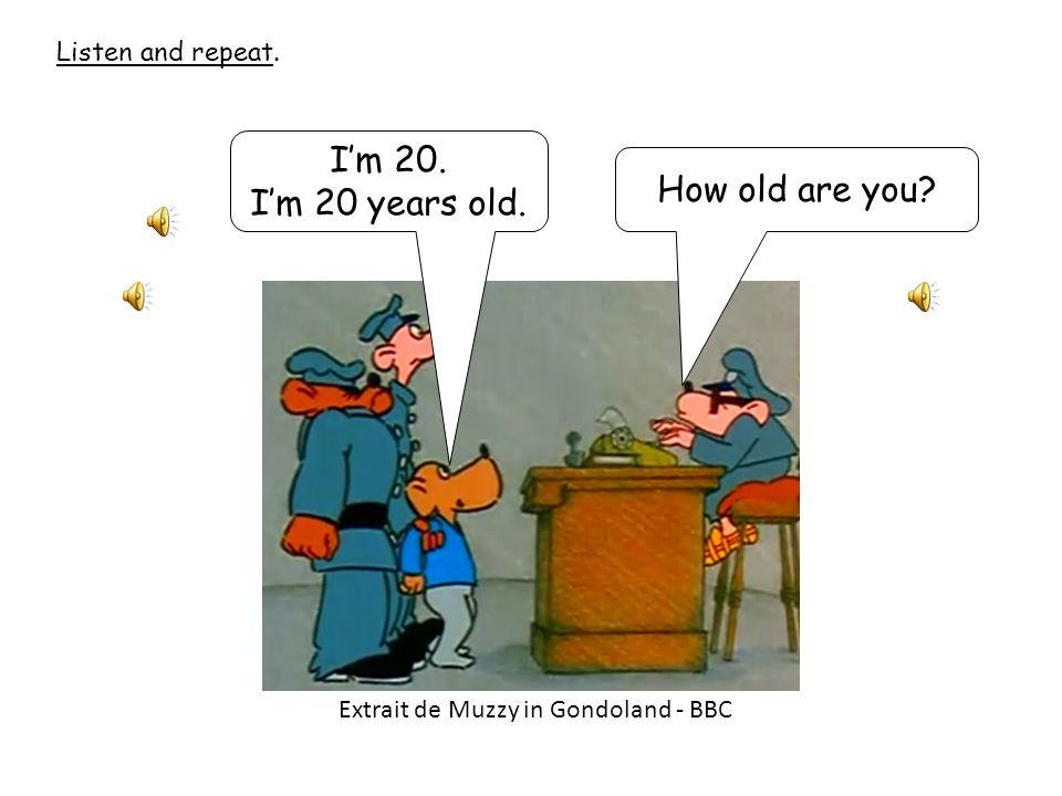 How old are you? Demander et dire l'âge.