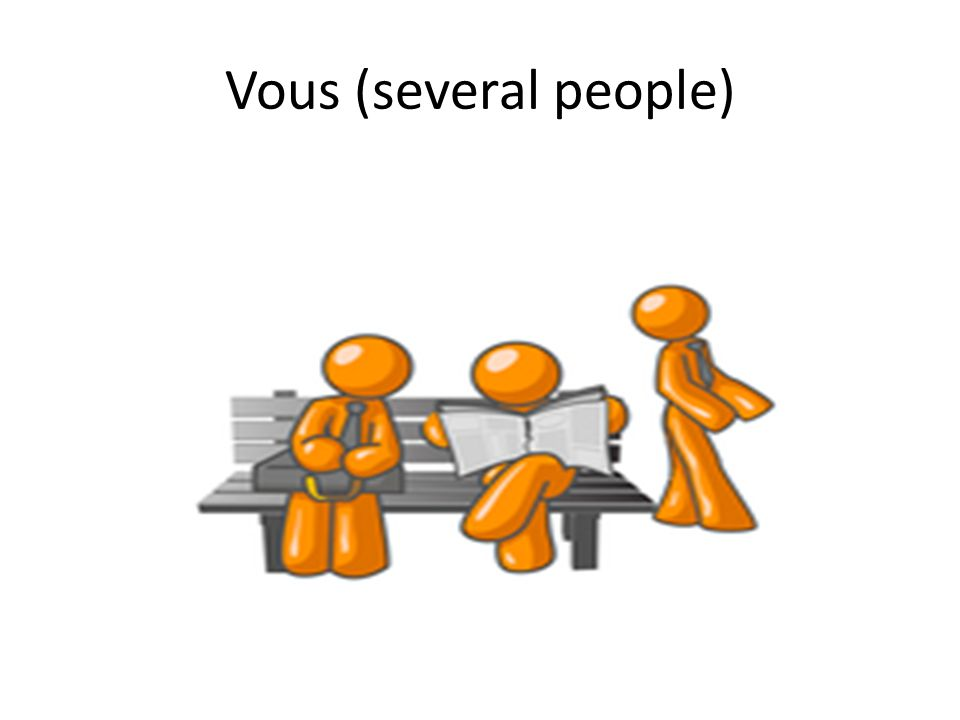Vous (several people)