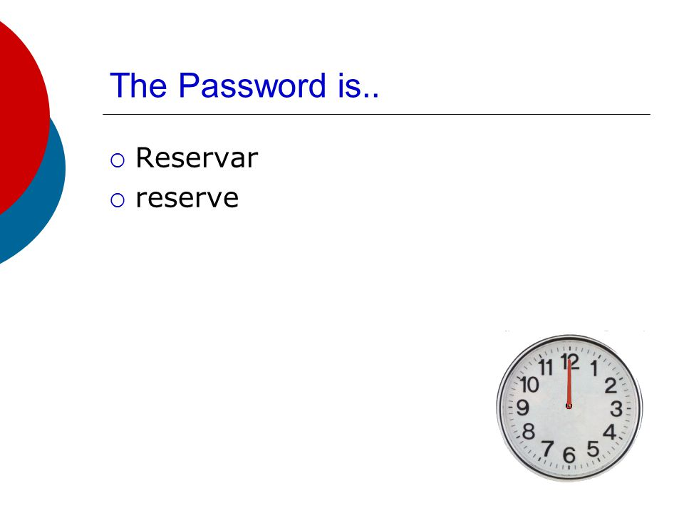 The Password is  Camarera  Maid