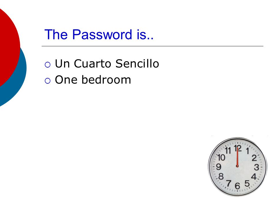 The Password is..  Reservar  reserve