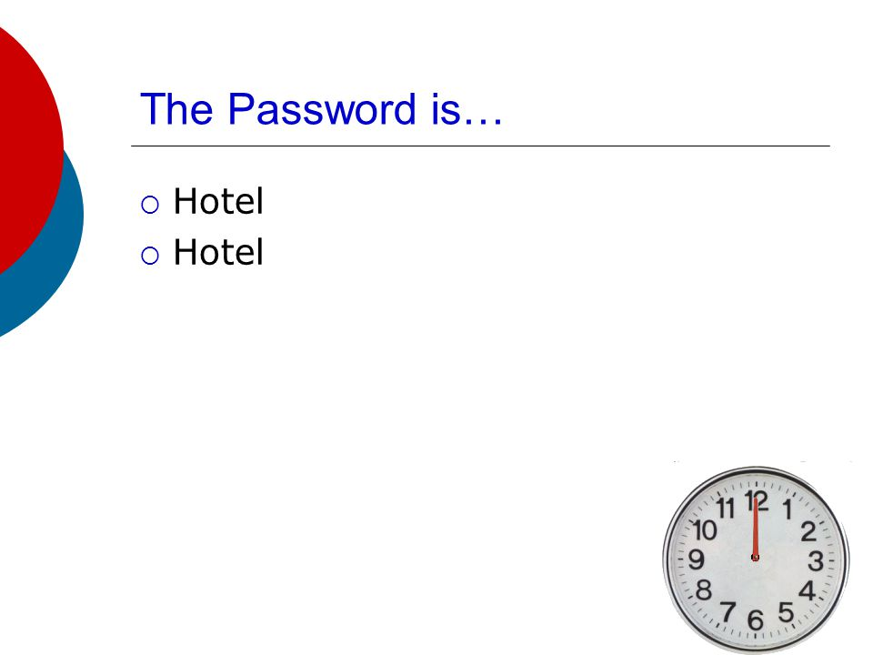 The Password is…  Recepcionista  Hotel Clerk