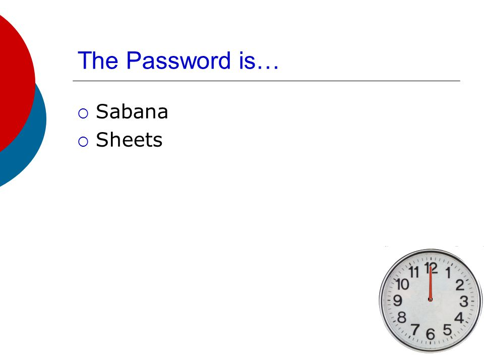 The Password is…  Pagar La Factura  To Pay the Bill